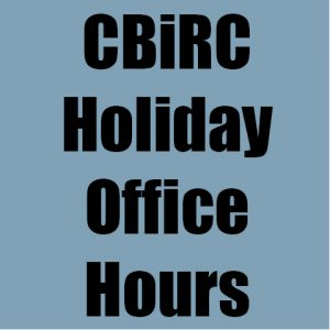 CBiRC Holiday Hours